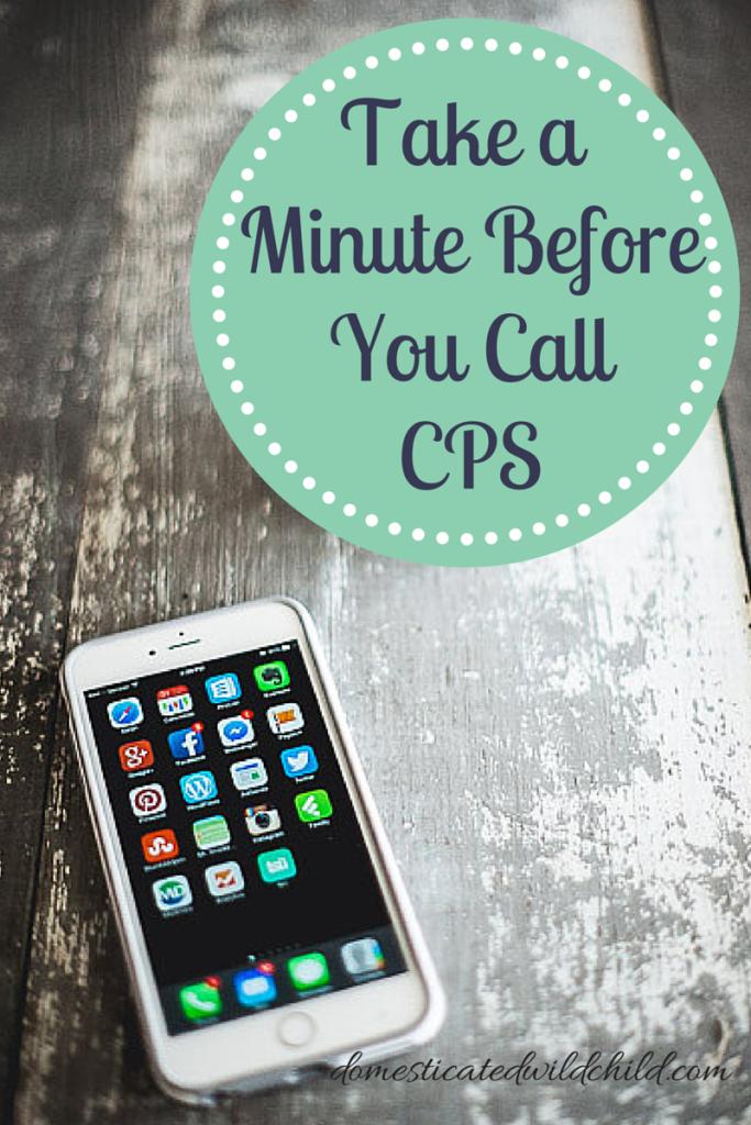 Take a Minute BeforeYou CallCPS